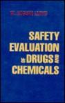 Safety Evaluation of Drugs & Chemicals - Thomas Da Lloyd
