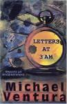 Letters at 3am - Michael Ventura