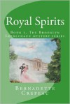 Royal Spirits (Brooklyn Leprechaun mystery series #2) - Bernadette Crepeau