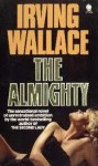 The Almighty - Irving Wallace