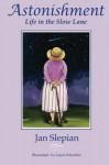 Astonishment - Jan Slepian