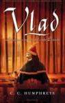 Vlad. La última confesión del conde Drácula - C.C. Humphreys, C.C Humphries