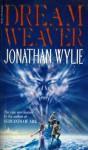 Dream-weaver - Jonathan Wylie