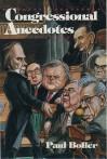 Congressional Anecdotes - Paul F. Boller Jr.