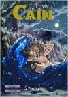 Cain, Volume 2 - Le Peruggine