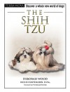 The Shih Tzu (Terra-Nova) - Deborah Wood