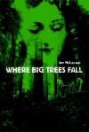 Where Big Trees Fall - Jeff McClelland