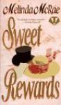Sweet Rewards - Melinda McRae