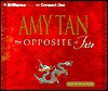 Opposite of Fate, The (Brilliance Audio on Compact Disc) - Amy Tan