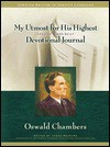 My Utmost for His Highest Journal - Oswald Chambers, James Reimann