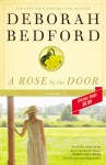 A Rose by the Door - Deborah Bedford