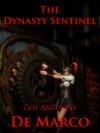 The Dynasty Sentinel - Guy Anthony De Marco