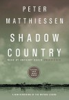 Shadow Country: A New Rendering of the Watson Legend - Peter Matthiessen, Anthony Heald