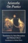 On Poetics - Aristotle, Seth Benardete, Michael Davis