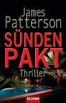 Sündenpakt: Thriller - James Patterson, Peter de Jonge, Helmut Splinter