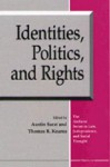 Identities, Politics, and Rights - Austin Sarat, Austin Sarat