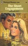 The Short Engagement (Harlequin Romance, # 2196) - Marjorie Lewty