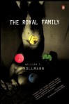 The Royal Family - William T. Vollmann