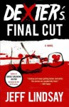 Dexter's Final Cut: Dexter Morgan (7) - Jeff Lindsay
