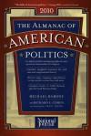 The Almanac of American Politics 2010 - Michael Barone, Richard E. Cohen, Jackie Koz, Jackie Koszczuk