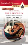 The S Before Ex (Harlequin Presents Extra) - Mira Lyn Kelly