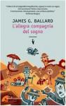 L'allegra compagnia del sogno (Brossura) - J.G. Ballard, Luca Briasco