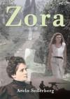 Zora - Arelo Sederberg