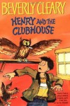 Henry and the Clubhouse (Henry Huggins) - Beverly Cleary, Tracy Dockray