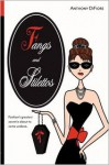 Fangs and Stilettos - Anthony DiFiore