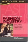 Vault Career Guide to the Fashion Industry - Vault