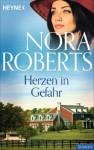 Herzen in Gefahr (German Edition) - Nora Roberts