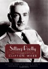 Sitting Pretty: The Life And Times Of Clifton Webb - Clifton Webb, Robert Wagner, David L. Smith