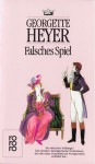 Falsches Spiel : Roman - Georgette Heyer