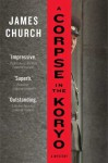 A Corpse in the Koryo - James Church