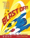 Blast Off!: Rockets, Robots, Rayguns, and Rarities from the Golden Age of Space Toys SC - S. Mark Young, Steve Duin, Mike Richardson