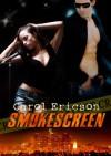 Smokescreen - Carol Ericson
