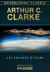 Les Enfants d'Icare (French Edition) - Michel Deutsch, Arthur C. Clarke