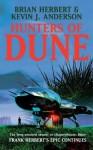 Hunters of Dune - Brian Herbert, Kevin J. Anderson
