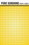 Pure Sunshine (Push) - Brian James