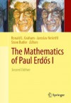 The Mathematics of Paul Erd?s I - Ronald L. Graham, Jaroslav Nešet?il, Steve Butler