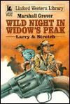 Wild Night in Widow's Peak - Marshall Grover