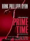 Prime Time (A Charlotte McNally Mystery) - Hank Phillippi Ryan