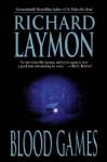 Blood Games - Richard Laymon