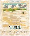 Yeti: Abominable Snowman of the Himalayas - Elaine Landau
