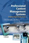 Professional Content Management Systems - Andreas Mauthe, Peter Thomas