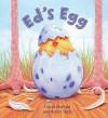 Ed's Egg (Storytime) - David Bedford