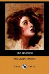 The Uncalled (Dodo Press) - Paul Laurence Dunbar