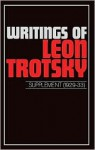Writings of Leon Trotsky: Supplement 1929-33 - Leon Trotsky, George Breitman