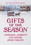 Gifts of the Season: A Gift Most RareChristmas CharadeThe Virtuous Widow (Harlequin Historical) - Miranda Jarrett, Lyn Stone, Anne Gracie