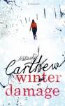 Winter Damage - Natasha Carthew